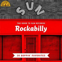 Various  Artists – The Door to Sun Records: Rockabilly (30 Boppin' Favorites)