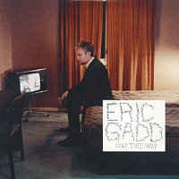 Eric Gadd – Stay This Way