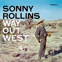 Sonny Rollins – Way Out West [Deluxe Edition]