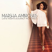 Marsha Ambrosius – Late Nights & Early Mornings