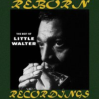 Little Walter – The Best of Little Walter (HD Remastered)
