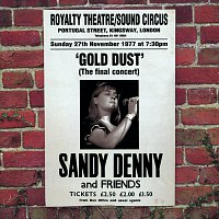 Sandy Denny – Gold Dust - Live At The Royalty (The Final Concert)