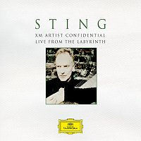 Sting – Sting: XM Artist Confidential - Live From The Labyrinth