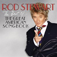 Rod Stewart – The Best Of... The Great American Songbook – CD