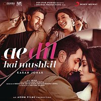 Pritam, Arijit Singh – Ae Dil Hai Mushkil (Original Motion Picture Soundtrack)