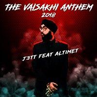 Jett, Altimet – The Vaisakhi Anthem 2018
