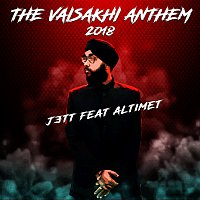 Jett, Altimet – The Vaisakhi Anthem 2018