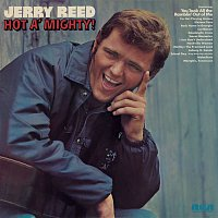 Jerry Reed – Hot A' Mighty
