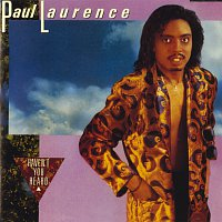 Paul Laurence – Haven't You Heard [Expanded Version]