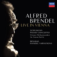 Alfred Brendel, Wiener Philharmoniker, Sir Simon Rattle – Schumann: Piano Concerto / Brahms: Variations & Fugue on a Theme by Handel [Live In Vienna]