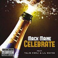 Mack Maine, Talib Kweli, Lil Wayne – Celebrate