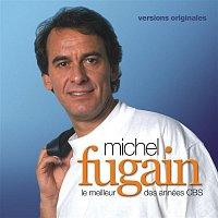 Michel Fugain – Le meilleur des Années CBS