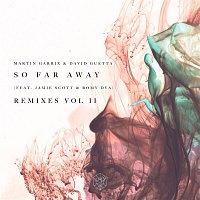 Martin Garrix, David Guetta, Jamie Scott, Romy Dya – So Far Away (Remixes Vol. 2)