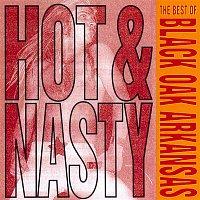 Black Oak Arkansas – Hot And Nasty: The Best Of Black Oak Arkansas