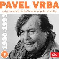 Přední strana obalu CD Nejvýznamnější textaři české populární hudby Pavel Vrba 3 (1980 - 1993)