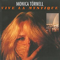 Monica Tornell – Vive la Mystique