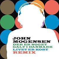 John Mogensen – Der Er Noget Galt I Danmark, Livet Er Kort Remix