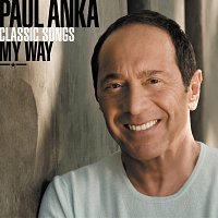 Paul Anka – Classic Songs, My Way [SuperJewel Case - International]