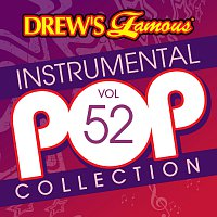 The Hit Crew – Drew's Famous Instrumental Pop Collection [Vol. 52]