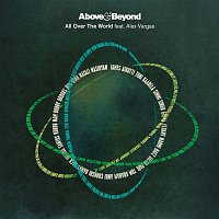 Above, Beyond, Alex Vargas – All Over The World