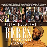 Various Artists.. – Our Favorite Beres Hammond Songs