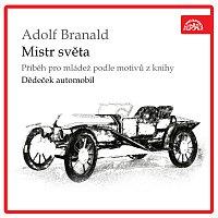 Přední strana obalu CD Branald: Mistr světa. Příběh pro mládež podle motivů z knihy Dědeček automobil