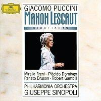 Mirella Freni, Placido Domingo, Renato Bruson, Robert Gambill, Giuseppe Sinopoli – Puccini: Manon Lescaut - Highlights