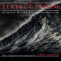James Horner – The Perfect Storm - Original Motion Picture Soundtrack
