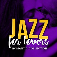 Various  Artists – Jazz For Lovers: Romantic Collection