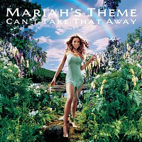 Mariah Carey – Can't Take That Away (Mariah's Theme)