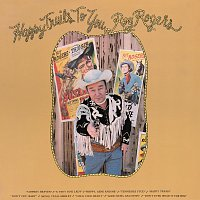 Roy Rogers – Happy Trails To You