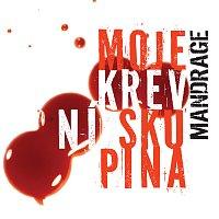 Mandrage – Moje krevni skupina CD