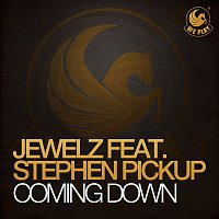Jewelz, Stephen Pickup – Coming Down (feat. Stephen Pickup)