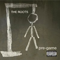 The Roots – Pre-Game