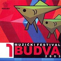 Různí interpreti – Muzicki festival Budva 2003/1