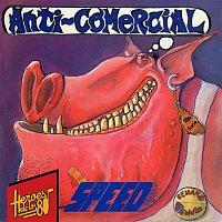 Speed – Héroes de los 80. Anti-Comercial