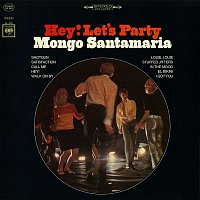 Mongo Santamaria – Hey! Let's Party
