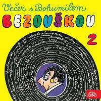 Bohumil Bezouška – Večer s Bohumilem Bezouškou (2)