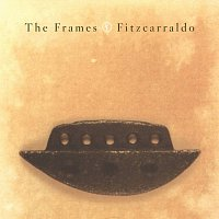 The Frames – Fitzcarraldo