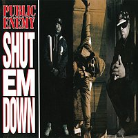Public Enemy – Shut Em Down