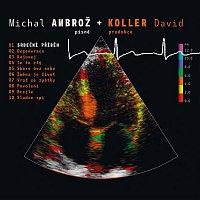 Michal Ambrož, David Koller – Srdecni pribeh