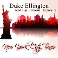Duke Ellington, His Famous Orchestra – New York City Tunes