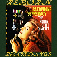 Sonny Stitt – Saxophone Supremacy (HD Remastered)