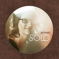 Solo – Privat