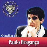 Paulo Braganca – O Melhor De Paulo Braganca