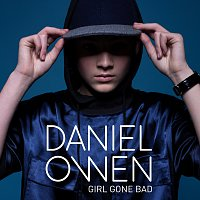 Daniel Owen – Girl Gone Bad
