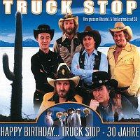 Truck Stop – Happy Birthday... Truck Stop - 30 Jahre