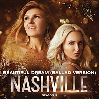 Nashville Cast, Lennon Stella – Beautiful Dream [Ballad Version]