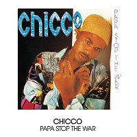 Chicco – Papa Stop The War