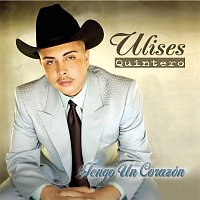 Ulises Quintero – Tengo Un Corazon